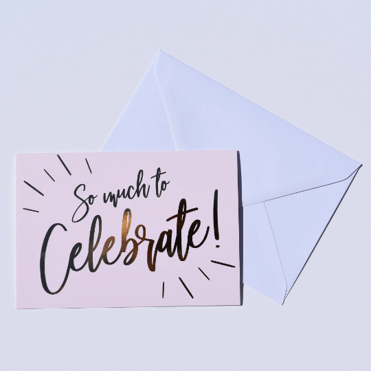 So Much To Celebrate Card