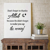 "Décoration murale toile d'art  ""Don't Forget To Thanks Allah.."""