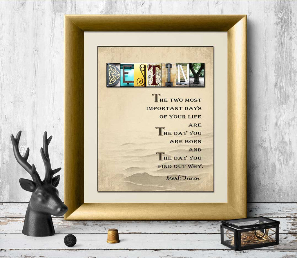 Mark Twain Quotes - The two most important days of your life are the day you are born and the day you find out why. Quote