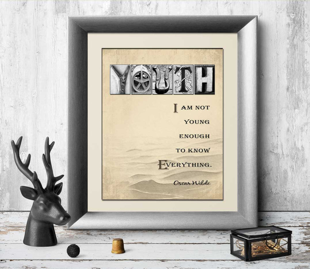 I am not young enough to know everything Oscar Wilde Quote