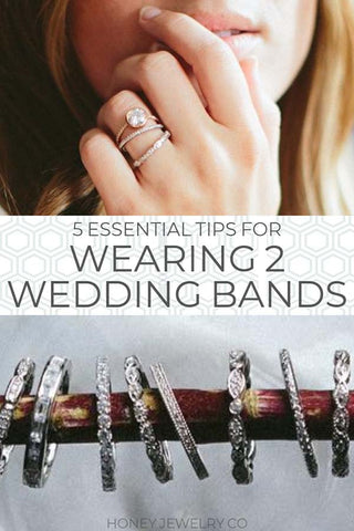 Wearing Two Wedding Bands with an Engagement Ring