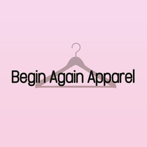 Begin Again Apparel