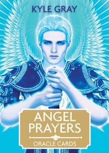 Angel Prayers Oracle by Kyle Gray