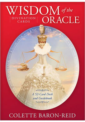 The Wisdom of the Oracle Deck by Colette Baron-Reid