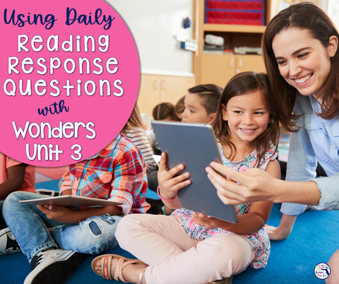 How can using daily reading response questions with Wonders Unit 3 for 3rd grade help you determine text and standards mastery?