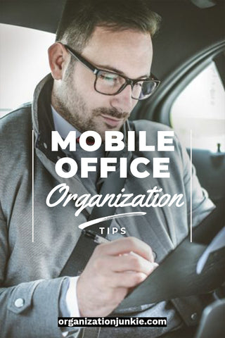 Travel-Certified Mobile Office Organization Tips