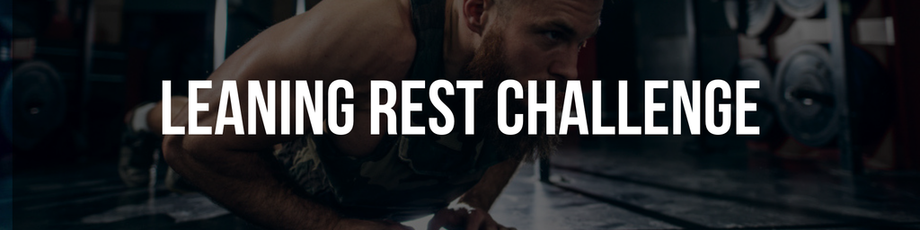 LEANING REST CHALLENGE