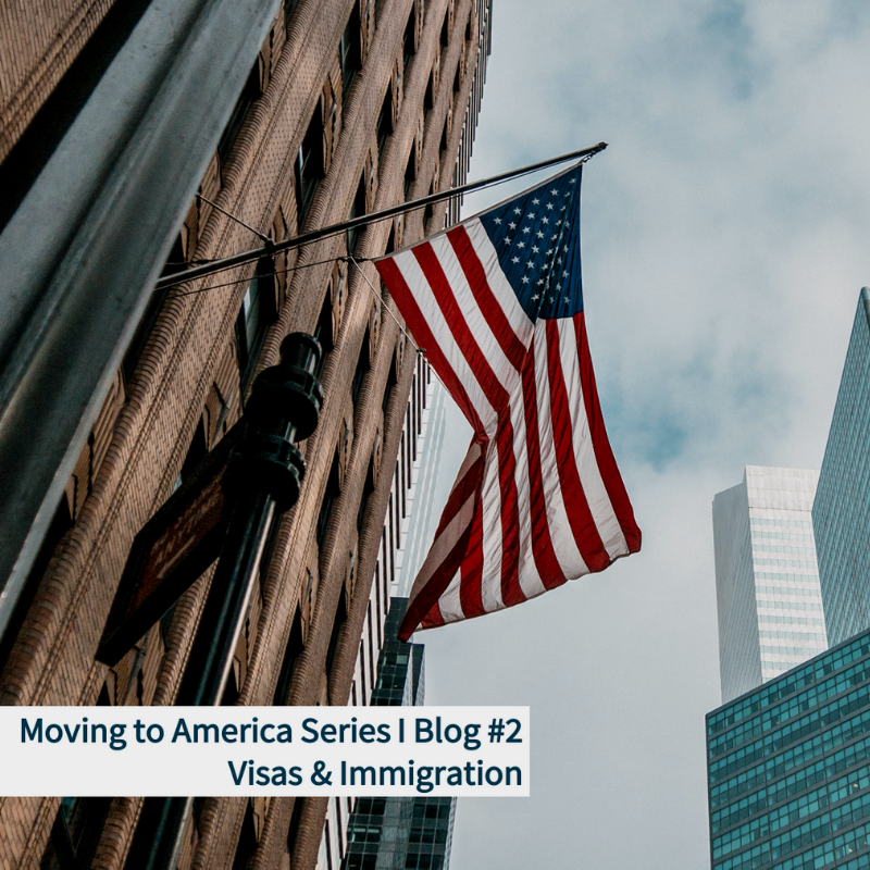 Visa & Immigration | Moving to America Series