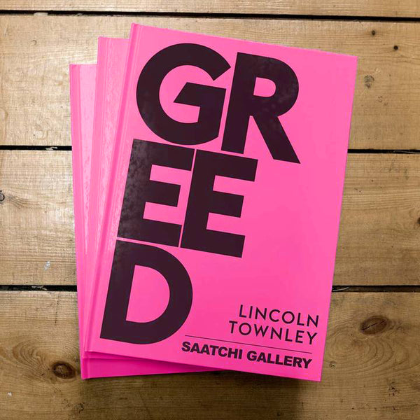 GREED Show Catalogue Signed by Lincoln Townley