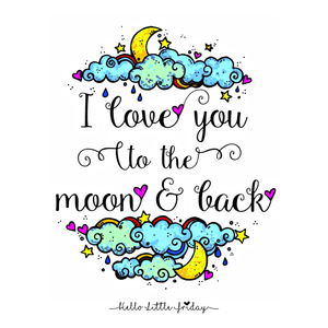 I love you to the moon & back Art Print