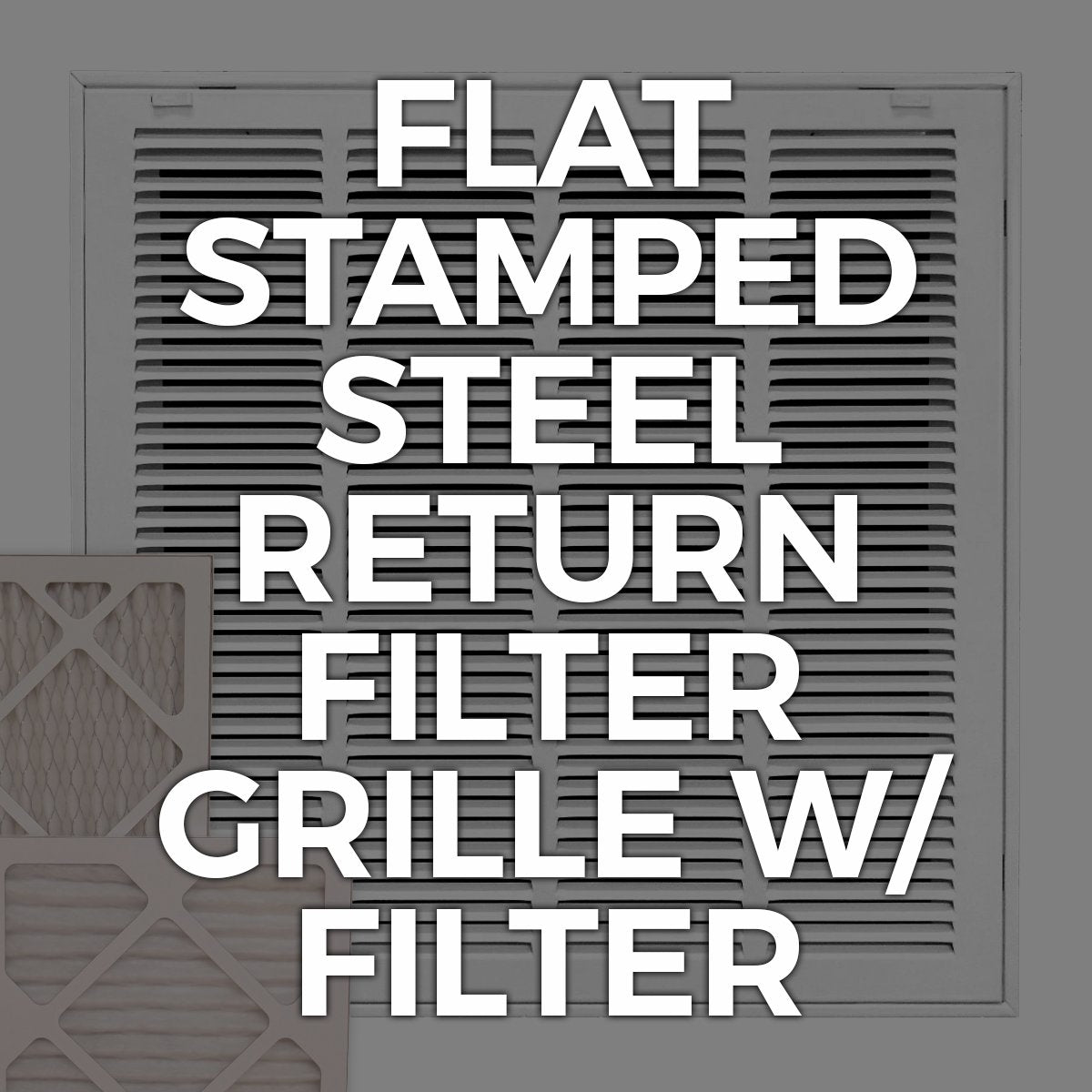 Return Filter / Flat Stamped Steel - With Filter
