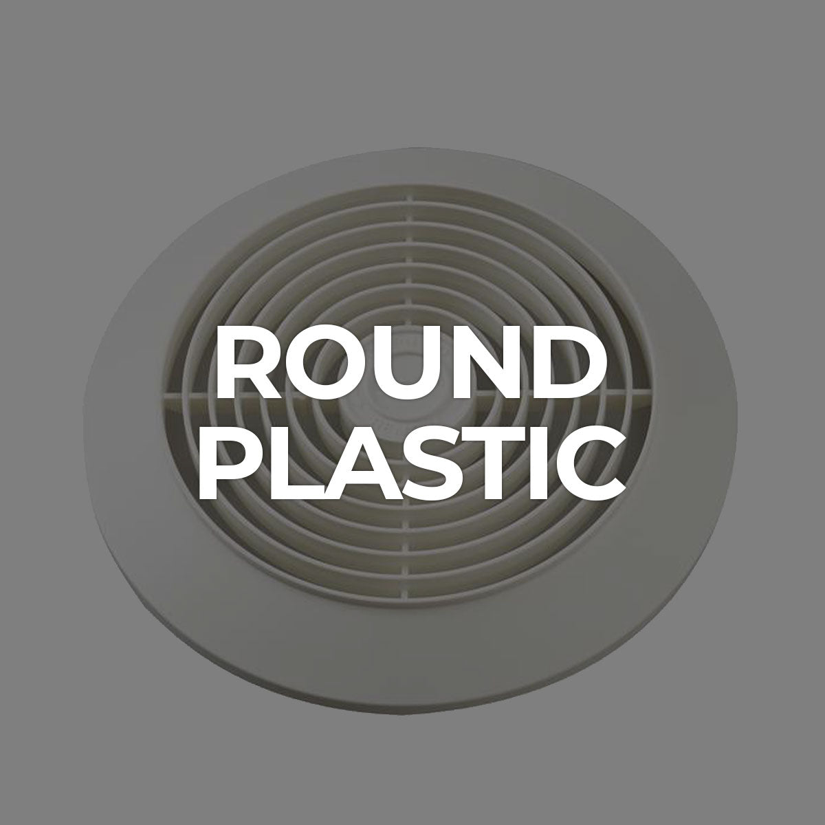 Supply / Round Plastic