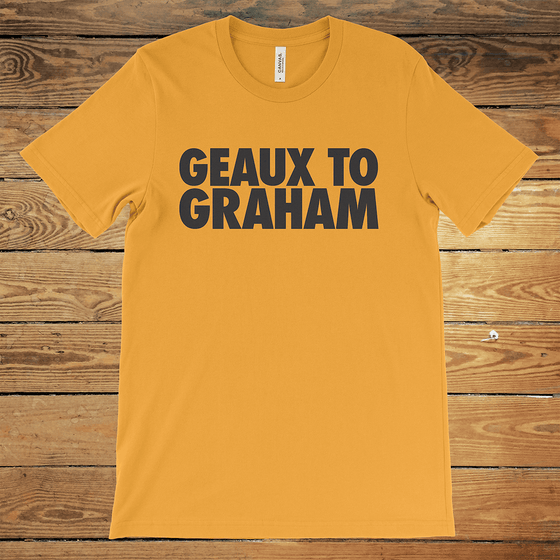 Geaux to Graham
