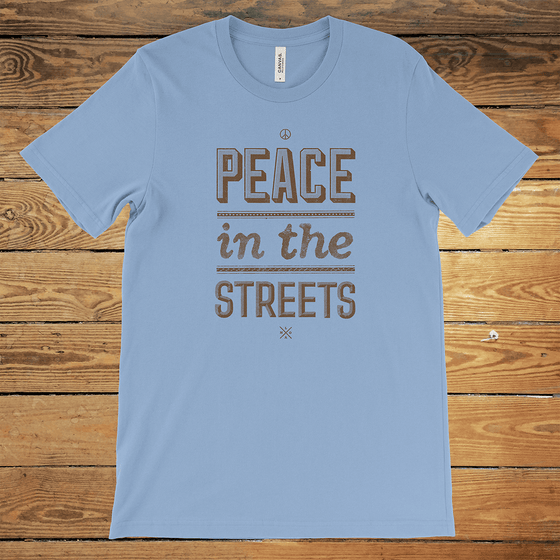 Peace in the Streets