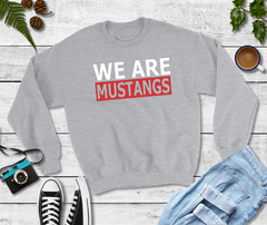 WE ARE MUSTANGS CREW/TEE