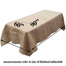 "Load image into Gallery viewer, Burlap Tablecloth 60"" x 90"""