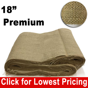 "Premium Burlap 18"" x 50 yards unfinished edges"