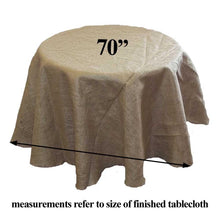 "Load image into Gallery viewer, Burlap Tablecloth 70"" Round"