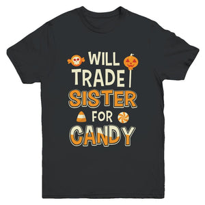 Will Trade Brother For Candy Funny Sister Halloween Youth