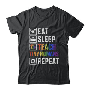 Eat Sleep Teach Tiny Humans Repeat Mommy