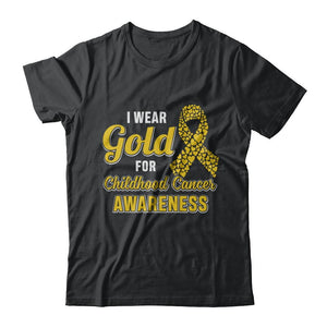 Dad Mom I Wear Gold For Childhood Cancer Awareness