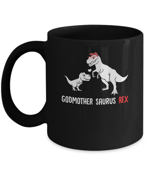 Godmother Saurus T-Rex Dinosaur Gift For God-Mother Mug