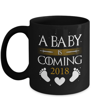 A Baby Is Coming 2018 Pregnancy Announcement Mug