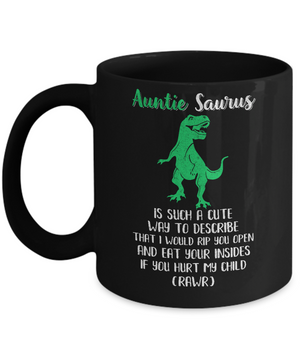 Auntie Saurus Is Such A Cute Way To Describe Auntie Gift Mug