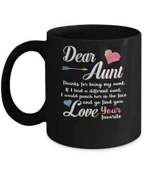 Dear Aunt Thanks For Being My Aunt Gift Christmas Mug