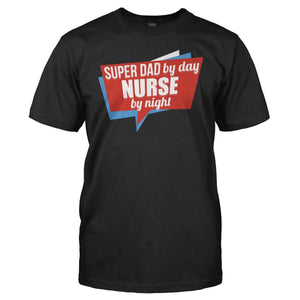 Nurse By Day. Super Dad By Night