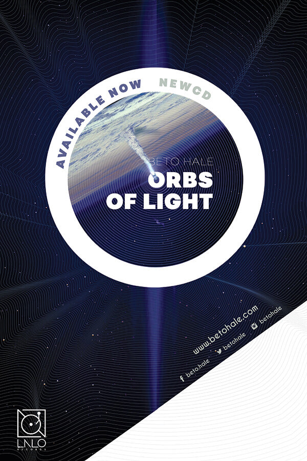 Beto Hale - Orbs of Light - Poster