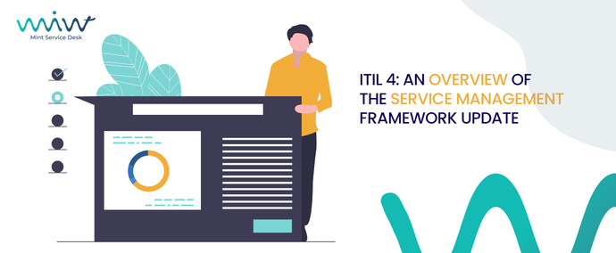 ITIL 4: An Overview of the Service Management Framework Update