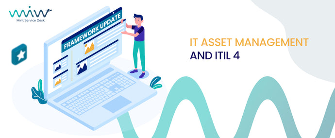 IT Asset Management and ITIL 4