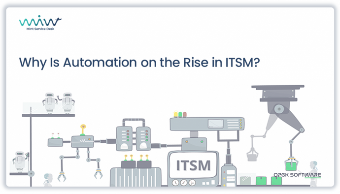 Why Is Automation on the Rise in ITSM?