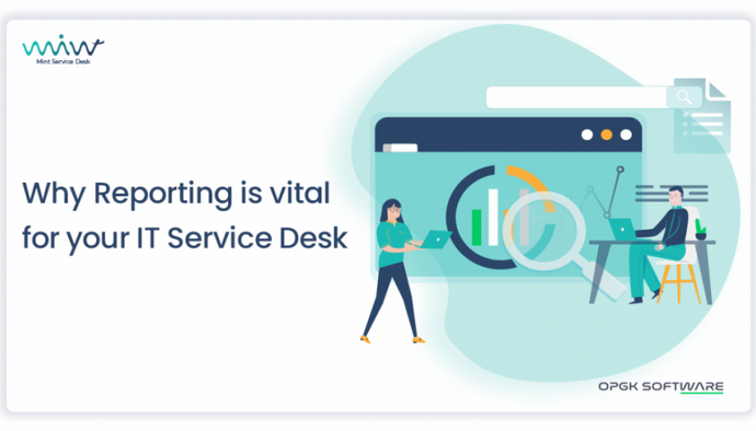Why Reporting Is Vital for Your IT Service Desk