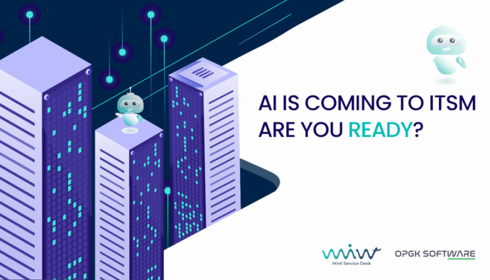 AI Is Coming to ITSM – Are You Ready?