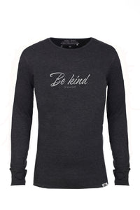 Be Kind (to yourself) Long Sleeve Thermal