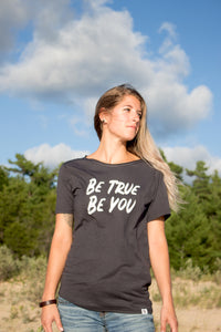 Be True Be You Tee