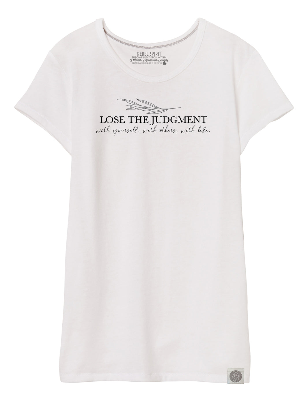 Lose the Judgment Perfect Summer Tee