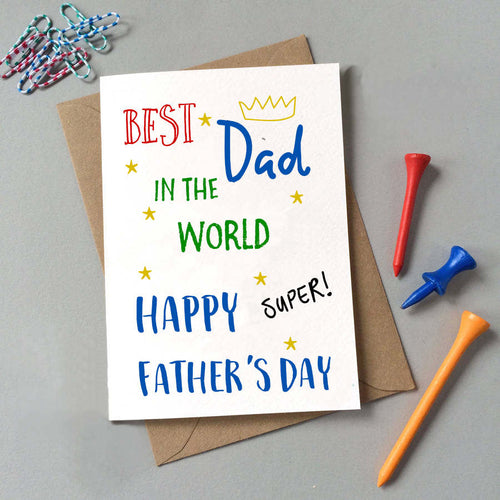 Best Dad In The World Father's Day Card