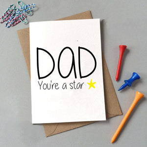 Dad You're A Star Card
