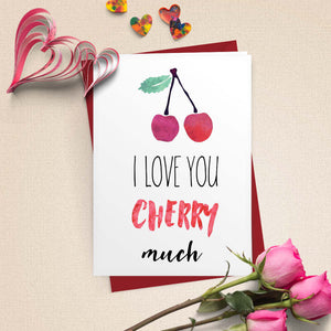 I Love You Cherry Much Card