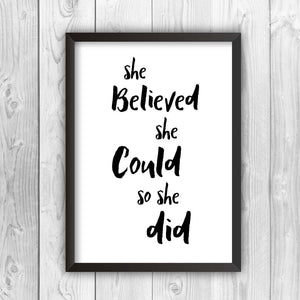 She Believed She Could So She Did Print Not Your Ordinary Gift