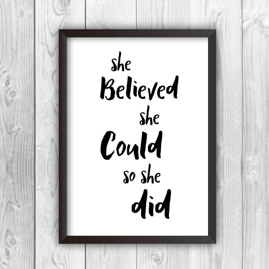 She Believed She Could So She Did Print-black