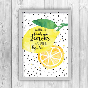 When Life Hands You Lemons Add Salt And Tequila Print-grey