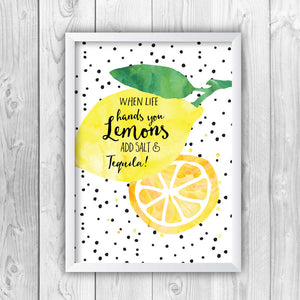 When Life Hands You Lemons Add Salt And Tequila Print-white
