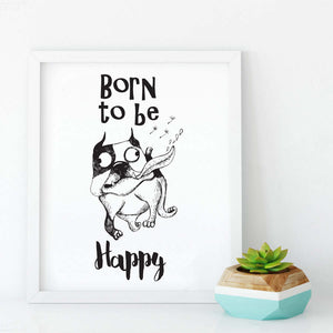 Born To Be Happy English Bull Dog Print