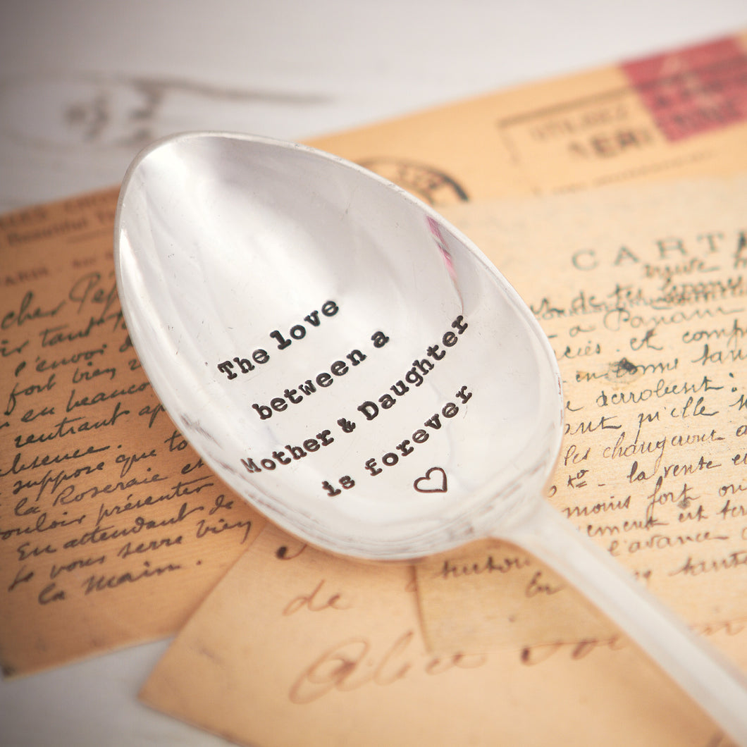 The Love Between A Mother & Daughter Is Forever Vintage Silver Plated Spoon
