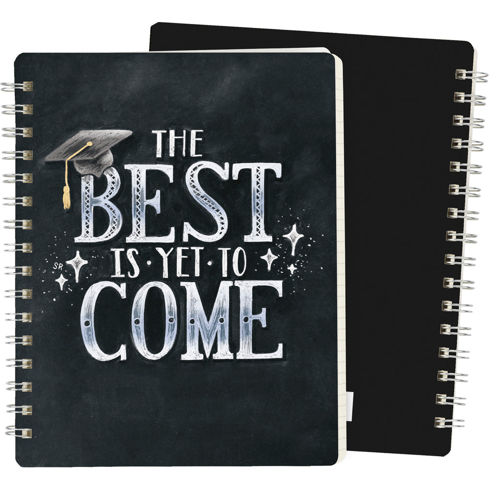 Spiral Notebook - The Best Is Yet To Come
