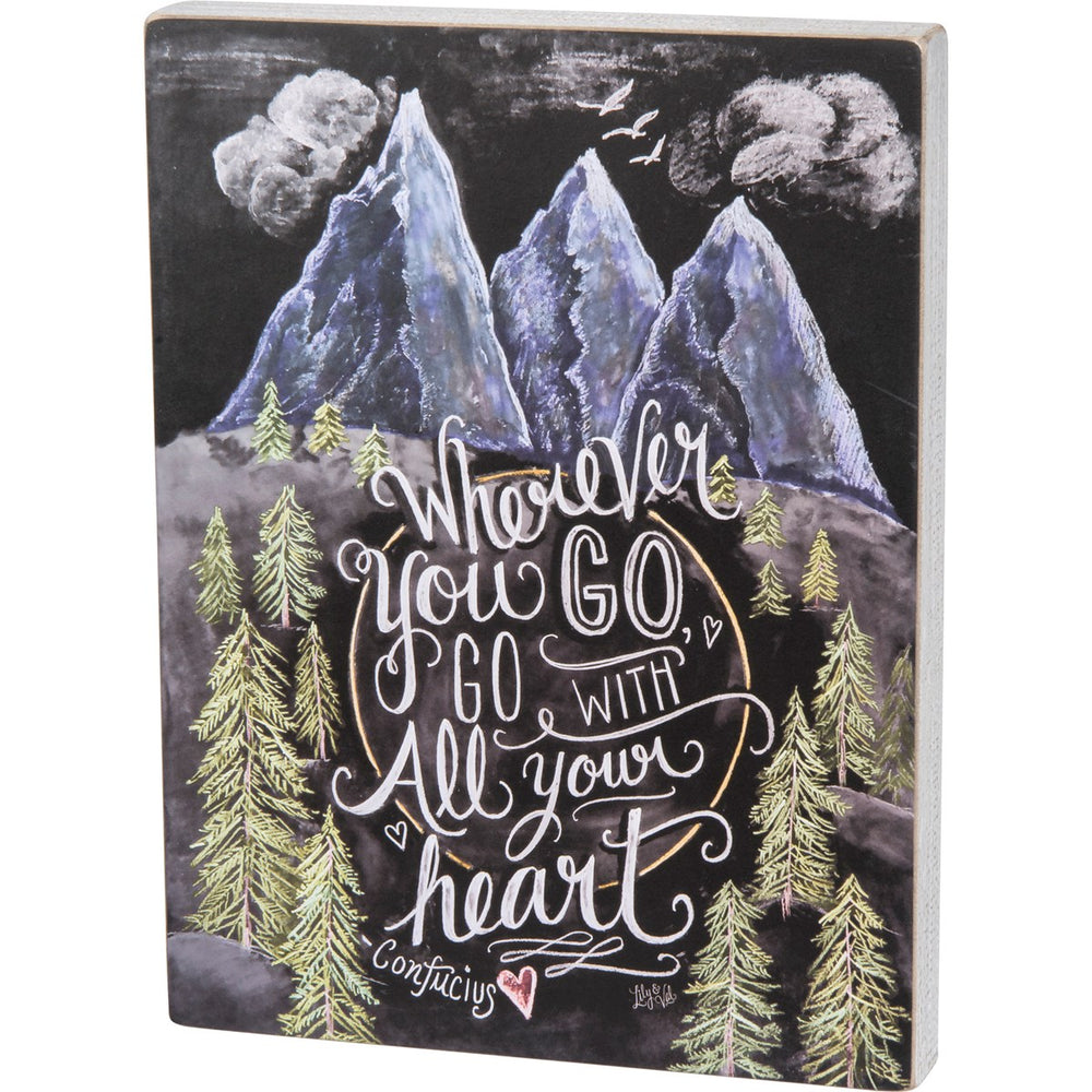 Chalk Sign - Wherever You Go Go With Your Heart